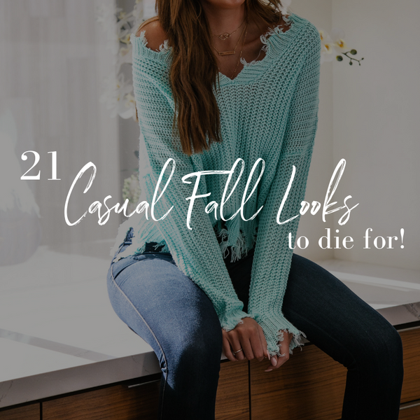 21 Casual Fall Outfits to Die For | Priceless