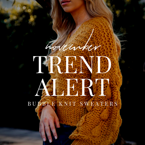 November Trend Alert: Bubble Knit | Priceless