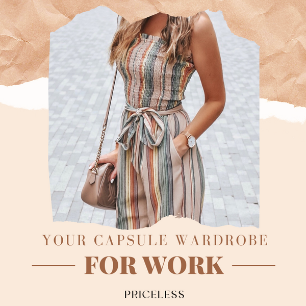 Your Capsule Wardrobe for Work | Priceless