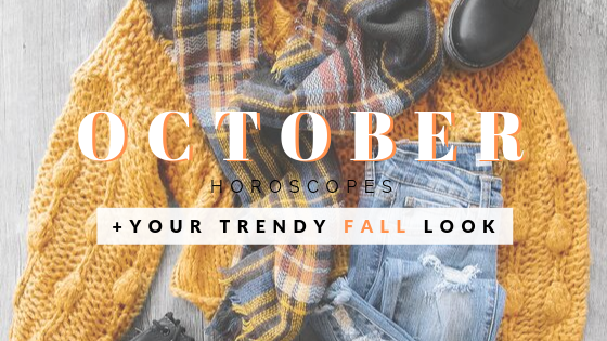 Trendy Fall Looks Based on Your Sign | October Horoscope | Priceless