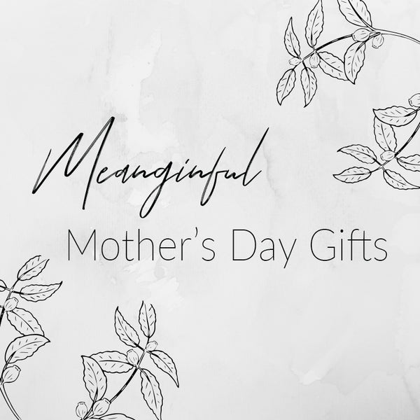 Meaningful Mother's Day Gifts | Women's Fashion | Priceless