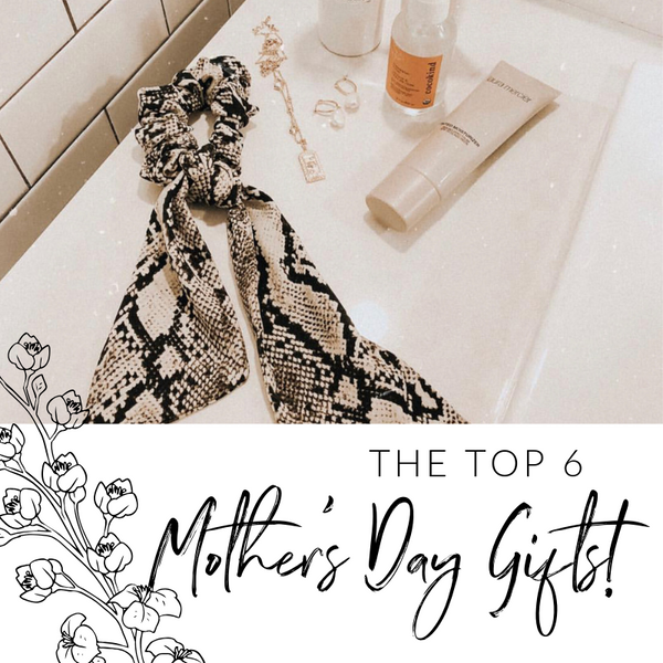 6 Best Mother's Day Gifts | Women's Fashion | Priceless
