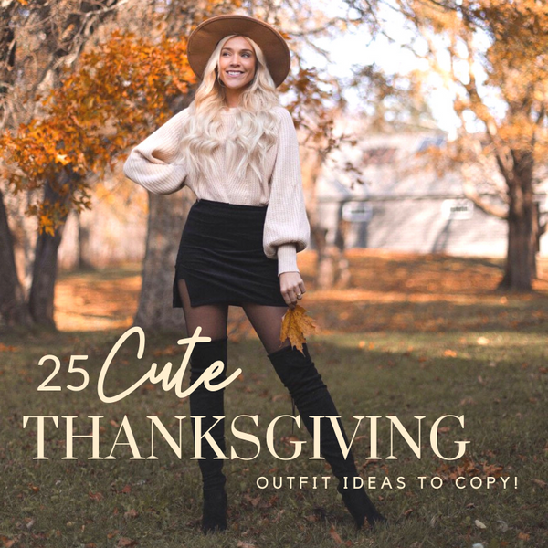 25 Cute Thanksgiving Outfit Ideas | Priceless