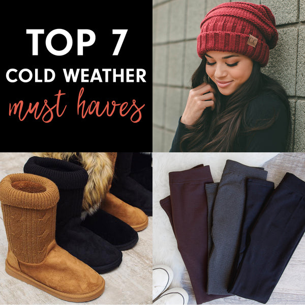 Top 7 Cold Weather Must-Haves