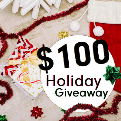 CLOSED - $100 Holiday Giveaway - 2016