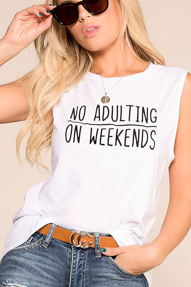 No Adulting On Weekends White Top | Trend Notes