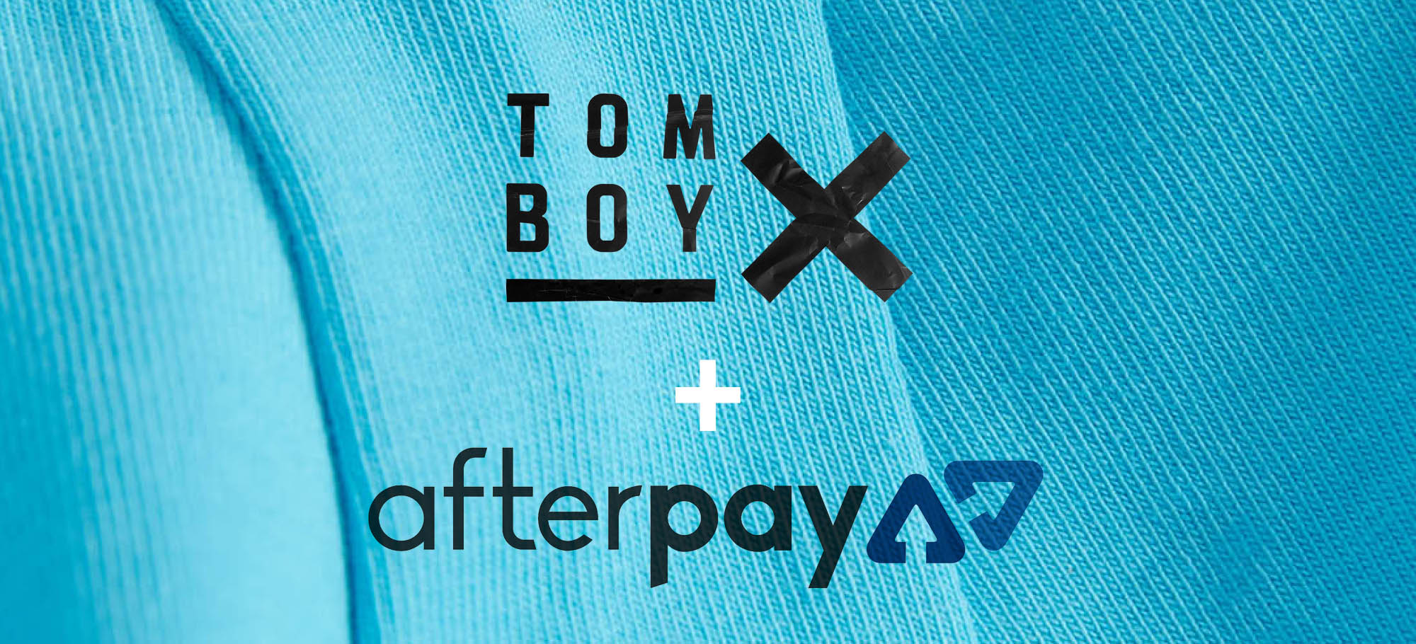 TomboyX + Afterpay