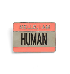 Enamel Pin - Hello I Am Human-Accessories-TomboyX