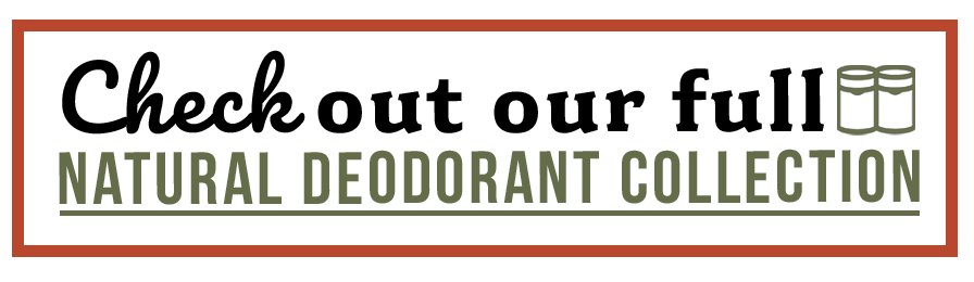 Natural Deodorant Collection