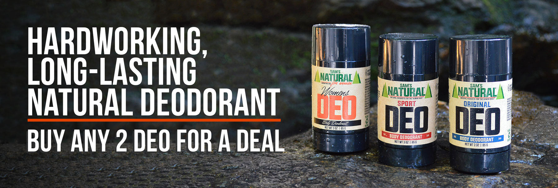 Save When You Buy Any 2 Natural Deodorants from Sam's Natural