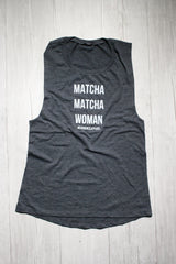 MATCHA MATCHA WOMAN MUSCLE TANK TOP REVERENCE APPAREL