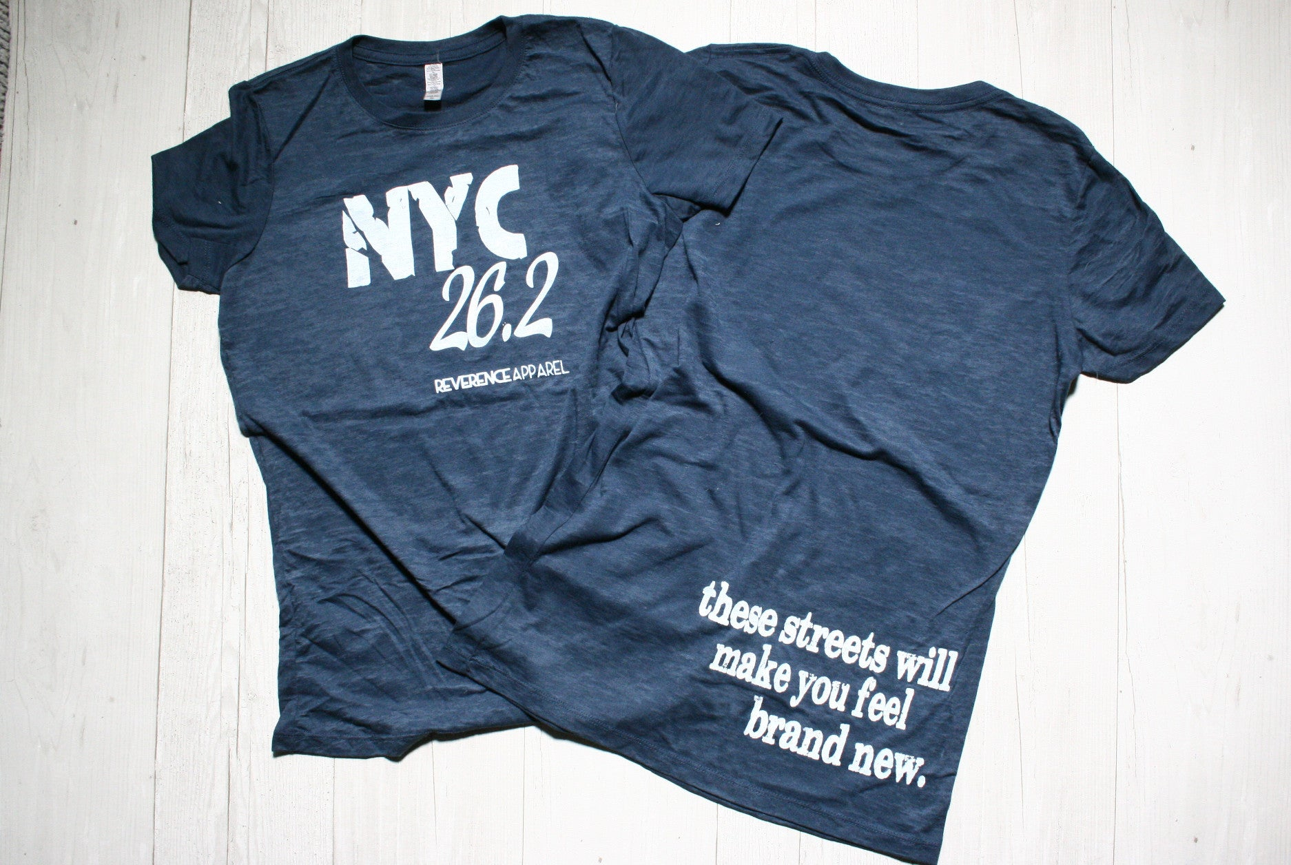 NYC 26.2 THESE STREETS WILL MAKE YOU FEEL BRAND NEW REVERENCE APPAREL
