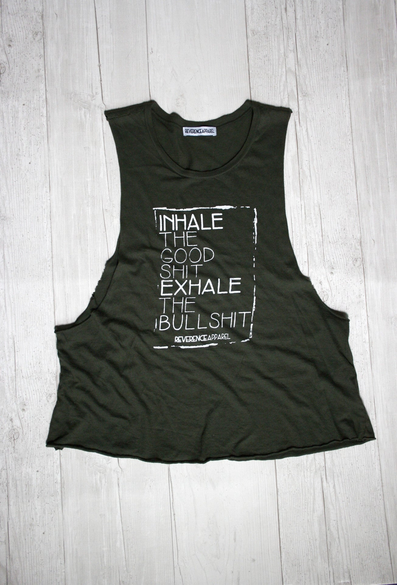 INHALE THE GOOD SHIT EXHALE THE BULLSHIT YOGA TOP REVERENCE APPAREL