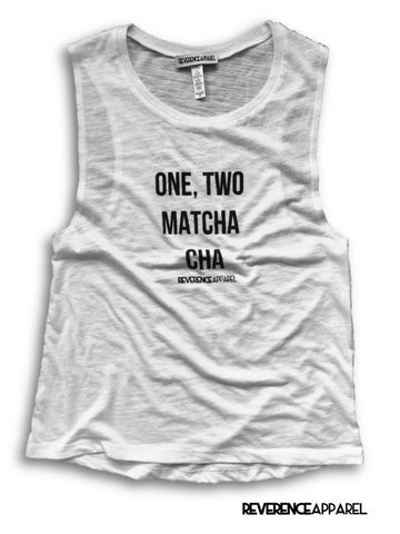 One Two Matcha Cha Muscle Tank Top, , Tank, Reverence Apparel, Reverence Apparel