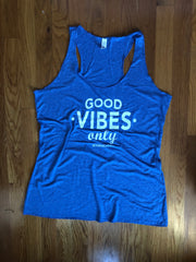 GOOD VIBES ONLY SLEEVELESS RACER TANK