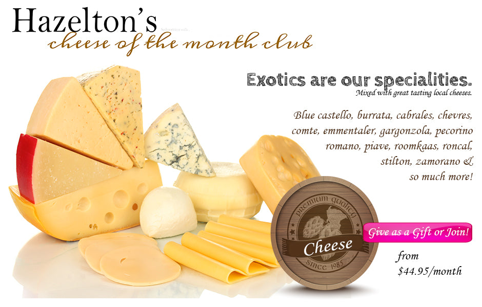 Cheese of the Month Club Membership
