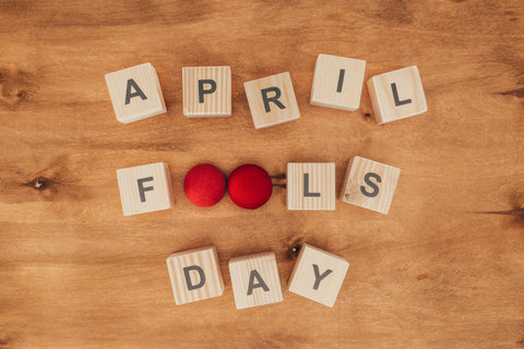How To Survive April Fool's Day
