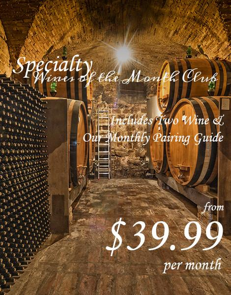 Specialty Wines of the Month Club