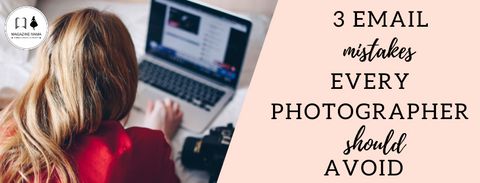 PHOTOGRAPHY EMAIL MARKETING MISTAKES TO AVOID