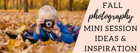 Fall Photography Mini Session Ideas and Inspiration