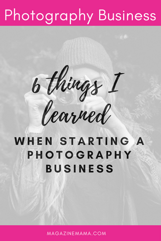 Starting a Photography Business Things I Learned