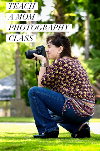 teach a moms photography class