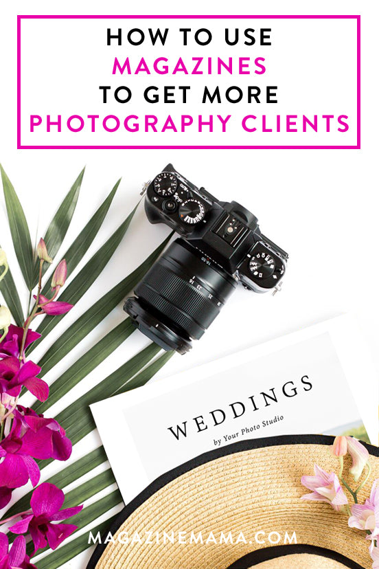 How to Use Magazines to Get More Photography Clients