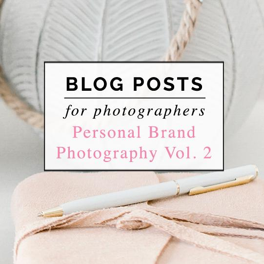 Personal  Brand Photography Blog Post Bundle Vol. 2
