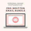 Personal Brand Photography Pre-Written E-mails