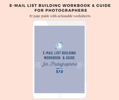 Photographer E-mail List Building Workbook and Guide