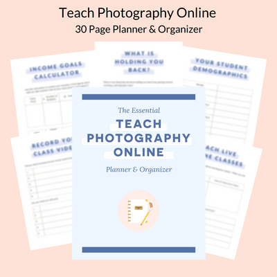 Teach Photography Online Planner & Organizer