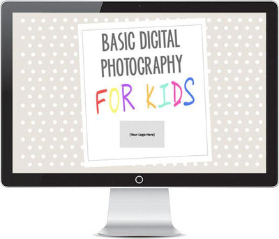 Templates For Teaching - Basic Digital Photography For Kids - Course Curriculum - Bundle