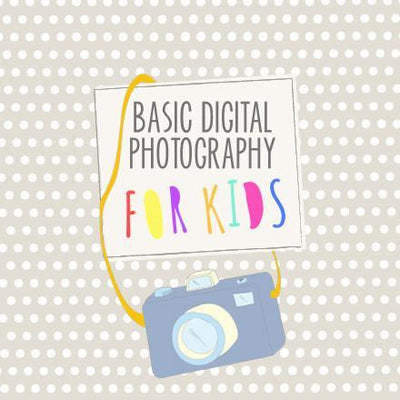 Teaching Photography for Kids