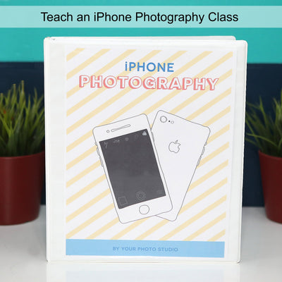 Teaching Photography iPhone Photography Class