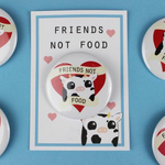 "The Vegan Pug - Badge ""Friends, Not Food"""