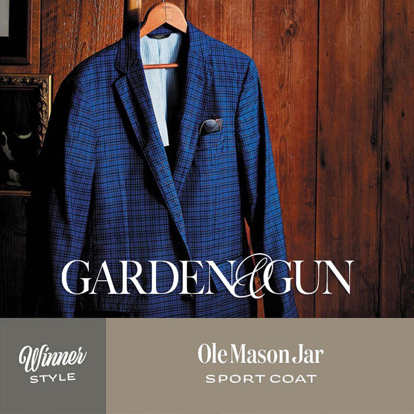 Ole Mason Jar Wins the Style Category in Garden & Gun's Made in the South Awards