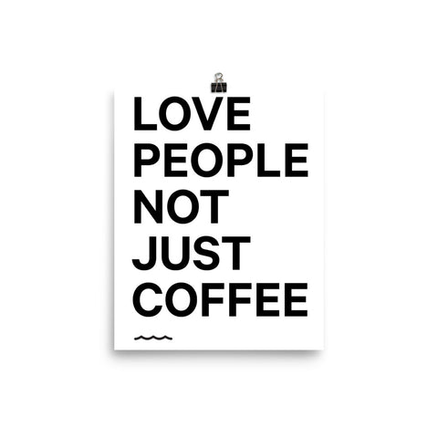 NJC Love People Not Just Coffee Poster