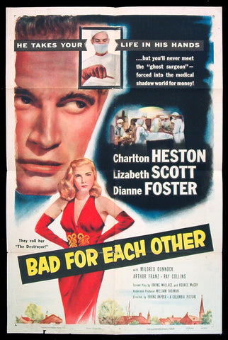 Bad For Each Other one sheet 1951 Charlton Heston
