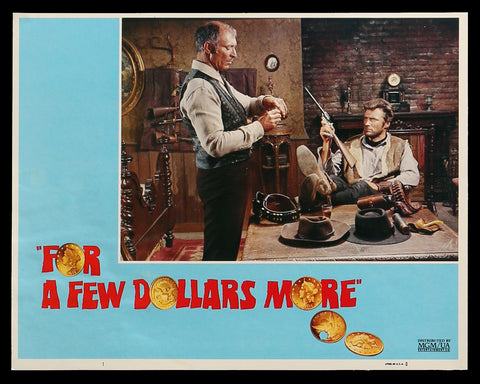 For A Few Dollars More lobby card 1 Eastwood Leone