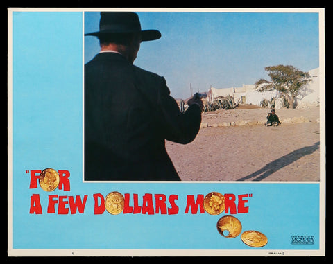 For A Few Dollars More lobby card 4 Eastwood Leone
