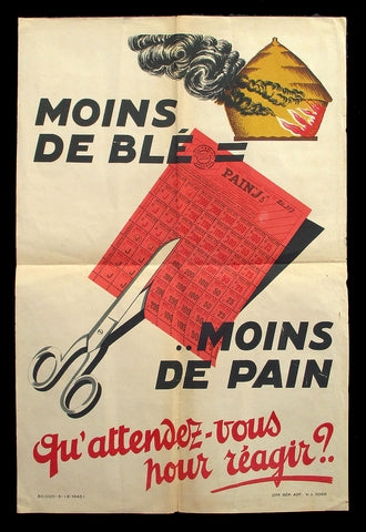 Moins de ble French propaganda poster WWII 1943