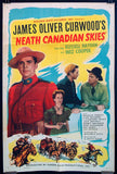 Neath Canadian Skies one-sheet movie poster RCMP Mounties