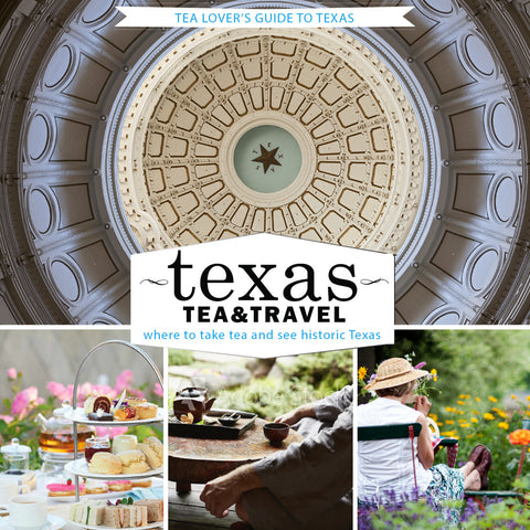 Texas: Tea & Travel Guidebook