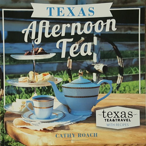 Texas Afternoon Tea Cookbook