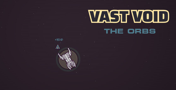 Vast Void - The Orbs