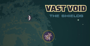 Vast Void - The shields