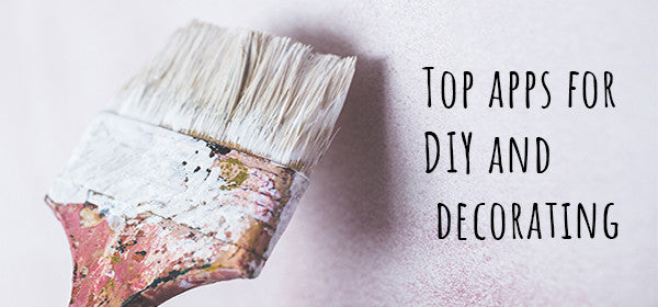 Top apps for DIY and decorating