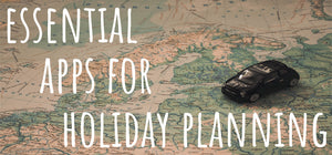 Top Essential Apps for Holiday Planning