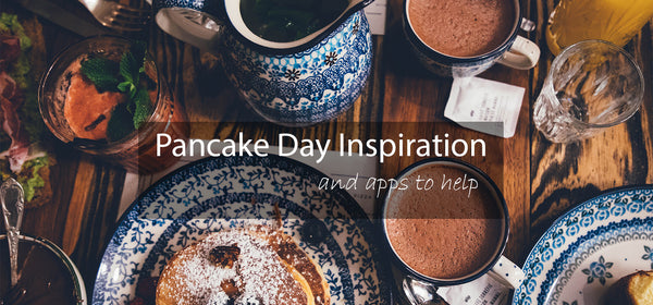 Pancake Day Inspiration