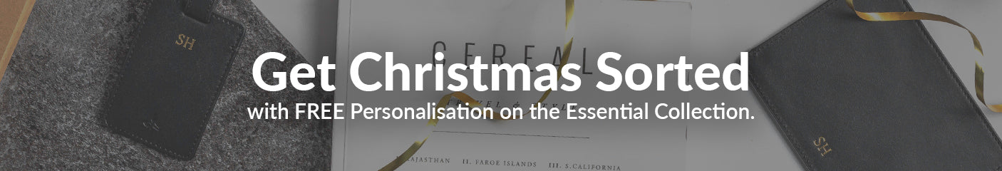 Get Christmas Sorted with FREE Personalisation on all Essential Collection products.
